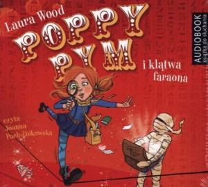 Poppy Pym i klątwa faraona Laura Wood Audiobook mp3 CD