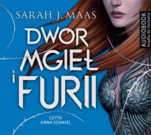 Dwór mgieł i furii Sarah J. Maas Audiobook mp3 CD
