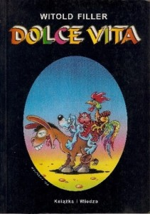 Dolce vita - Witold Filler