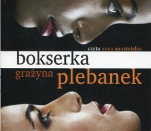 Audiobook - Bokserka (CD mp3) - Grażyna Plebanek