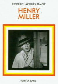 Henry Miller - Frederic Jacques Temple