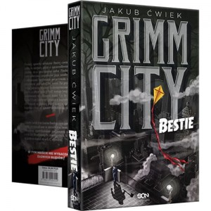 Grimm City. Bestie -  Jakub Ćwiek