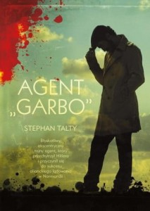 Agent 'Garbo' - Stephan Talty