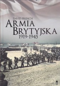 Armia brytyjska 1919-1945 - David French
